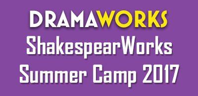 dramaworks_shakrespeareWorksCamp